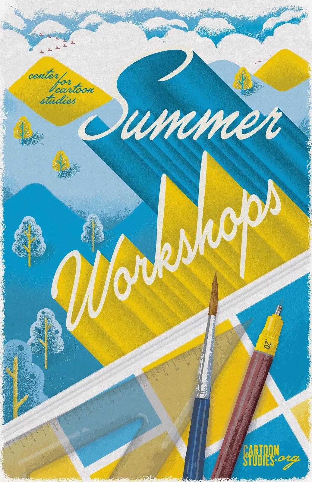 Poster design workshop - Summer Workshops 2014 Poster Design For The Center For Cartoon Studies