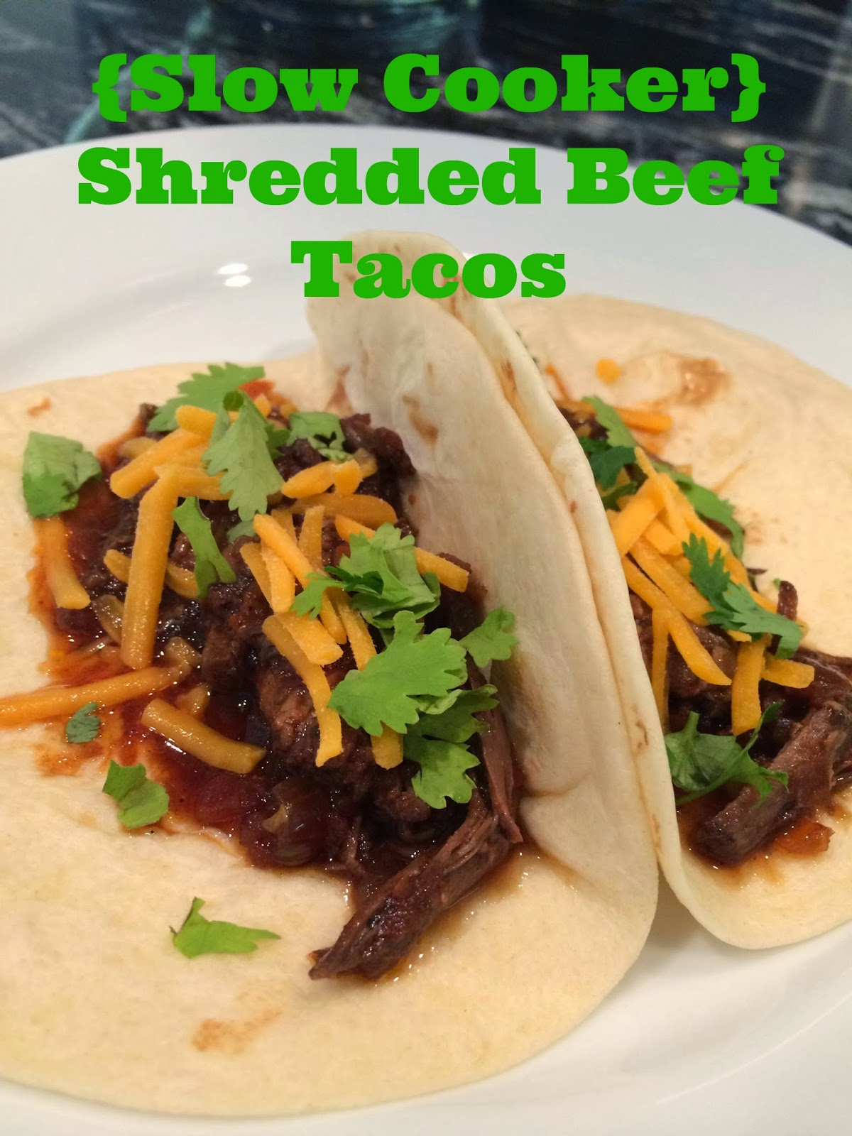 in a Nutshell: {Slow Cooker} Shredded Beef Tacos