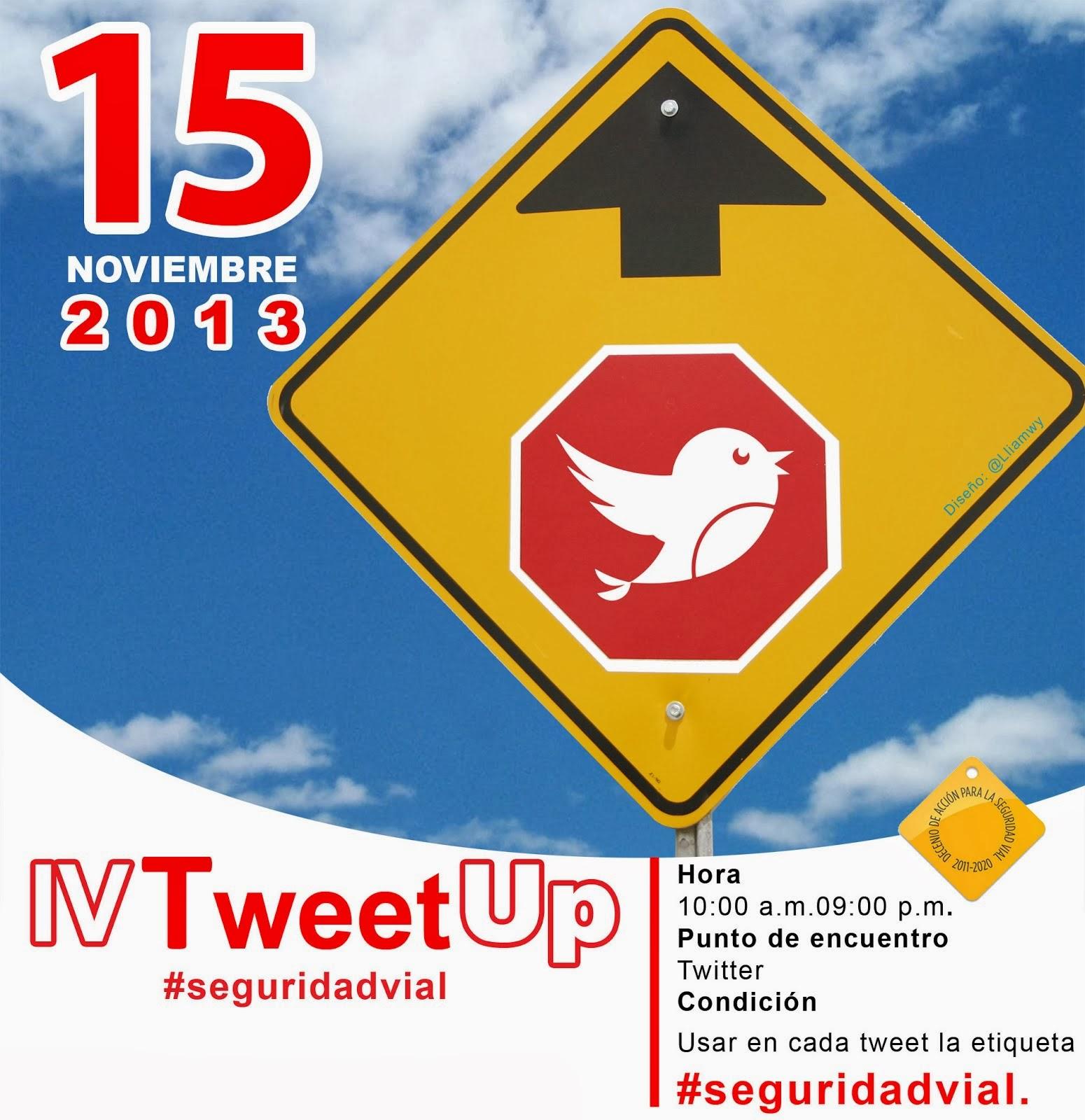 IV TweetUp de #SeguridadVial 15 Nov