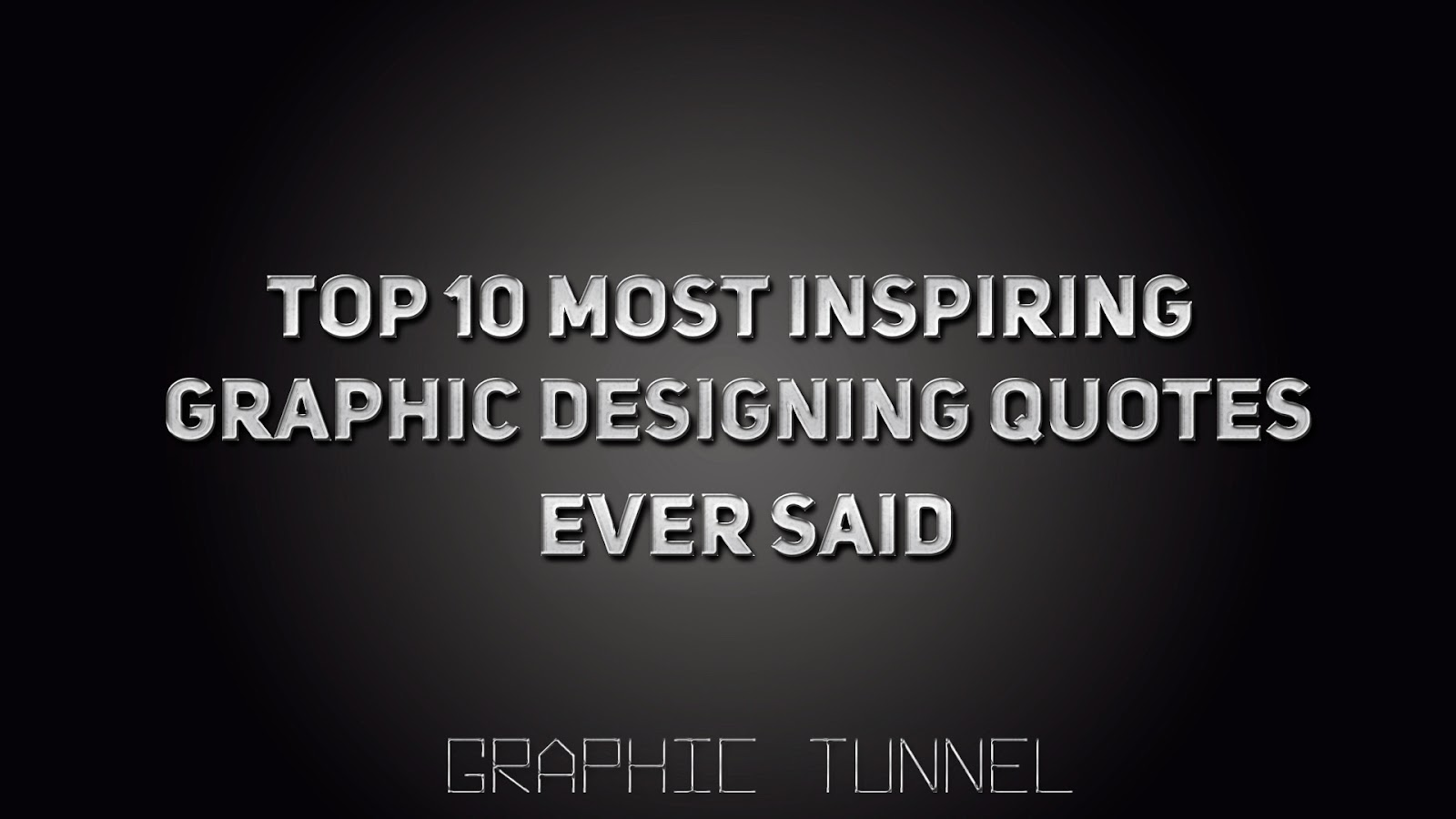 10 Most Inspiring Graphic Designing Quotes Ever Said Graphic Tunnel