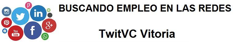 TwitVC Vitoria. Ofertas de empleo, trabajo, cursos, Ayuntamiento, Diputación, oficina virtual