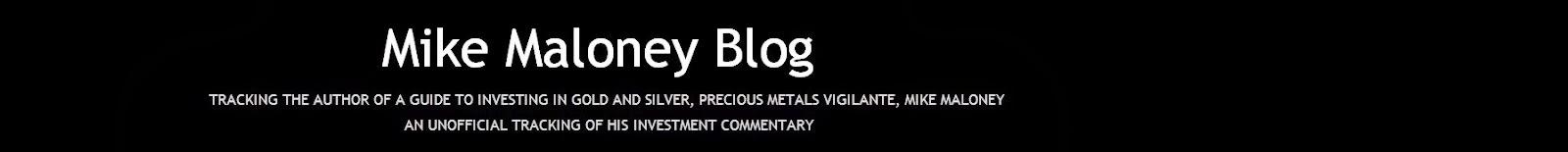 Mike Maloney Blog