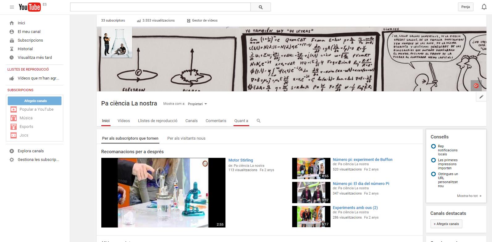 "Canal Youtube ""Pa ciència, La Nostra"""