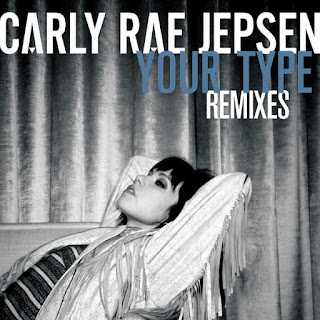 [Single] Carly Rae Jepsen – Your Type (Remixes) (iTunes Plus AAC M4A)