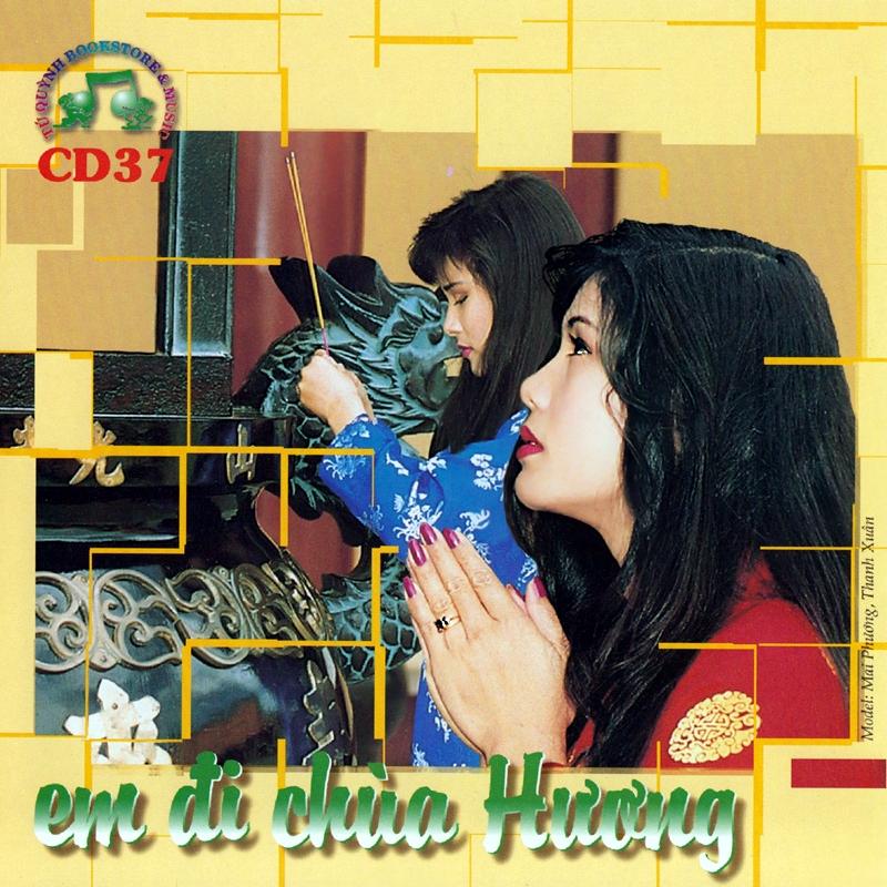 Tú Quỳnh CD037 - Em Đi Chùa Hương (NRG)