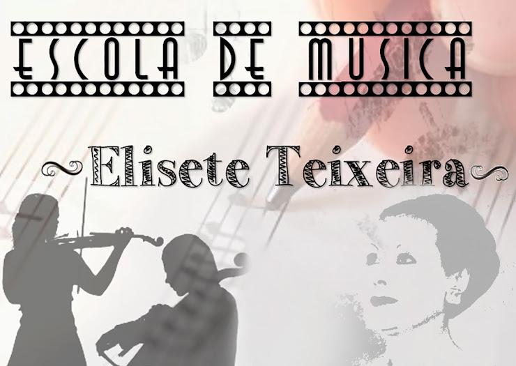Escola de Música Elisete Teixeira/Escolas de Musica/Aulas de Música