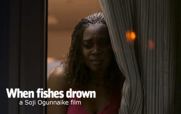 Movie: When Fishes Drown Producered By Bamigbe