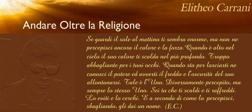 Elitheo Carrani - ANDARE OLTRE LA RELIGIONE