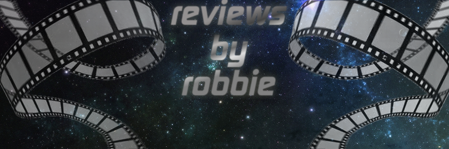 -Film Reviews From Robbie Ritchie-