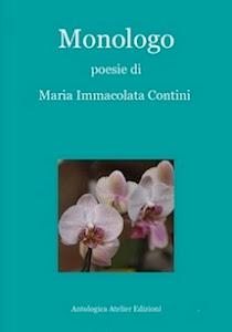 MONOLOGO di M. Immacolata Contini - Antologica Atelier Edizioni