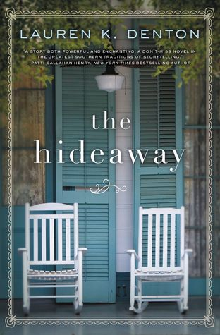 Giveaway - One Copy of The Hideaway by Lauren K. Denton