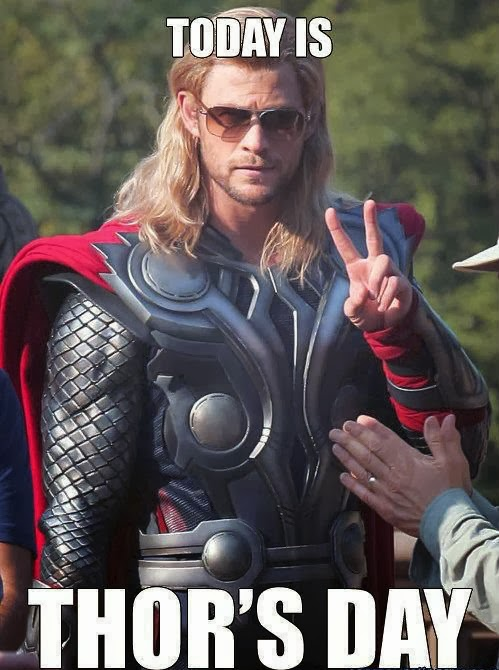 Today is Thor's Day (Thursday)