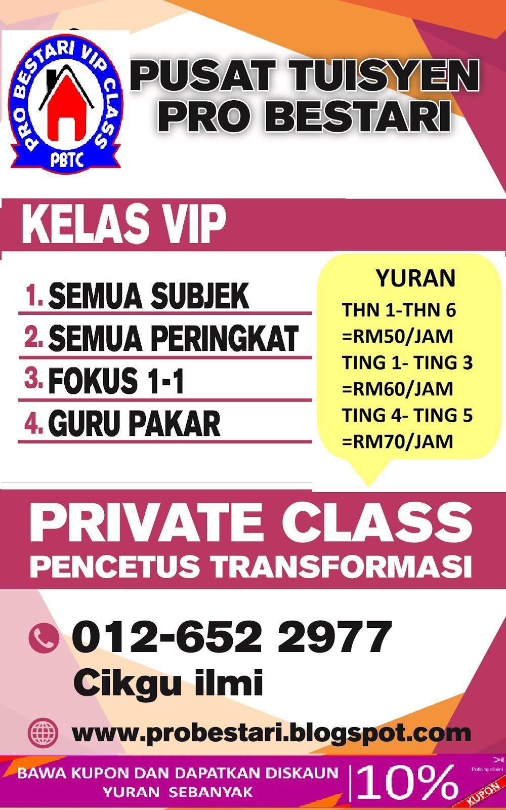 PRO BESTARI VIP CLASS