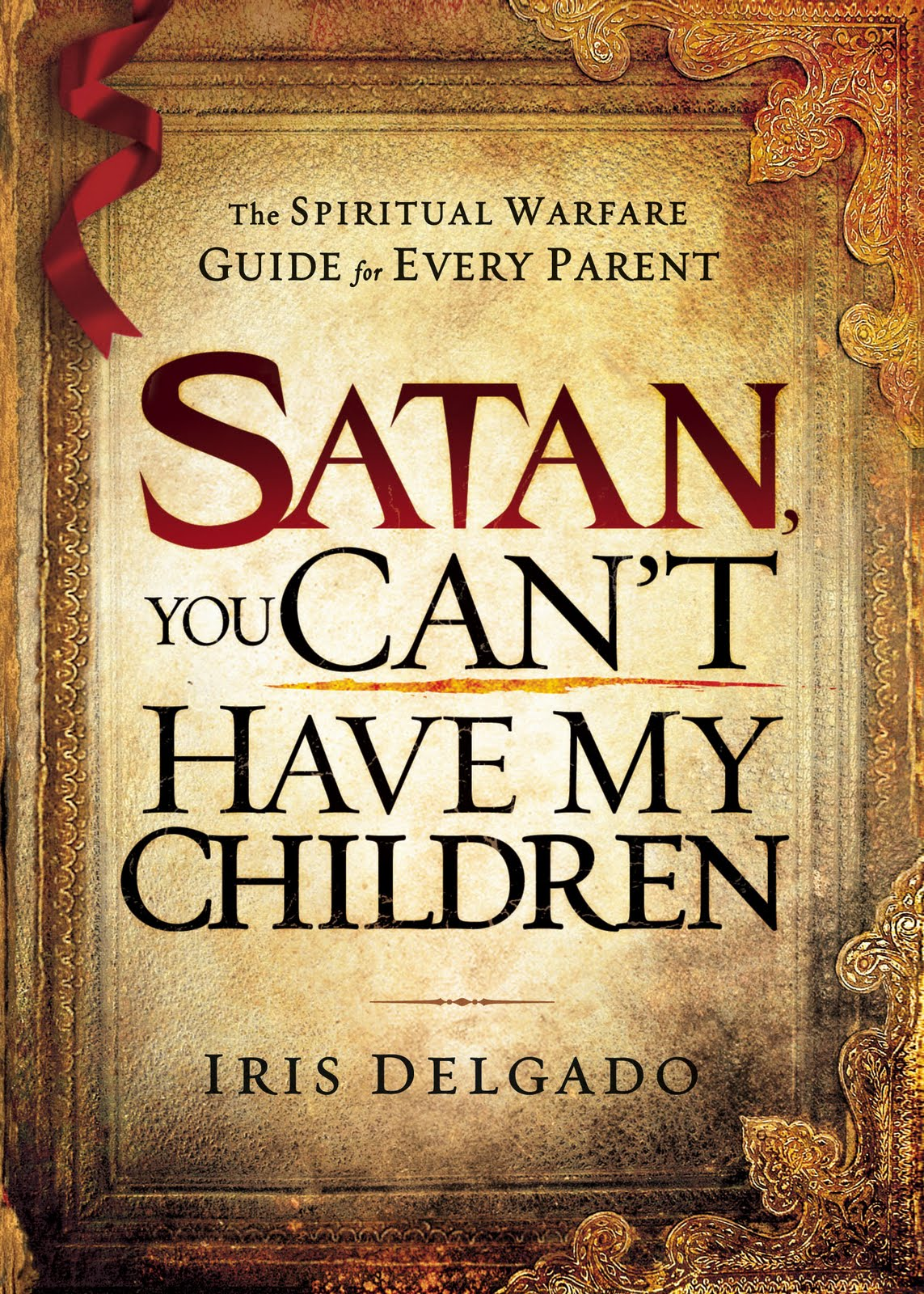 First wild card tours satan you cant have my children by iris delgado first wild card tours satan you cant have my children by iris delgado fandeluxe Image collections