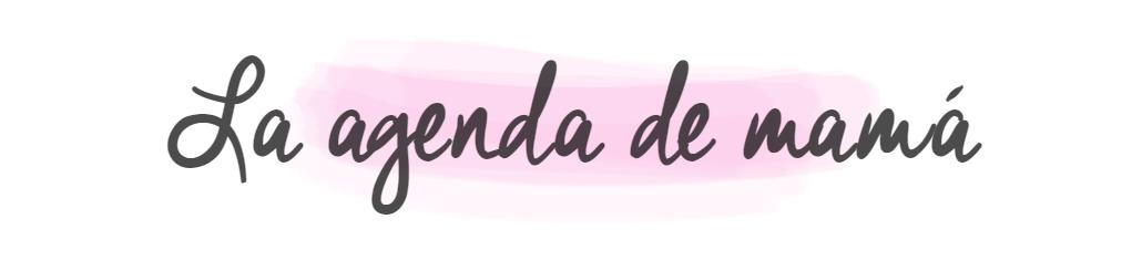 Blog maternal La agenda de mamá