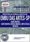 Concurso Prefeitura de Embu das Artes SP 2016 AGENTE MUNICIPAL / AGENTE MUNICIPAL (SULP) / MOTORISTA