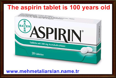 The aspirin tablet is 100 years old