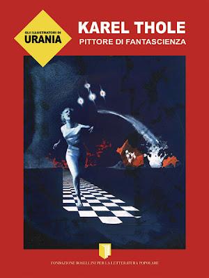 Gli illustratori di Urania: Karel Thole. Pittore di Fantascienza, 2012, copertina