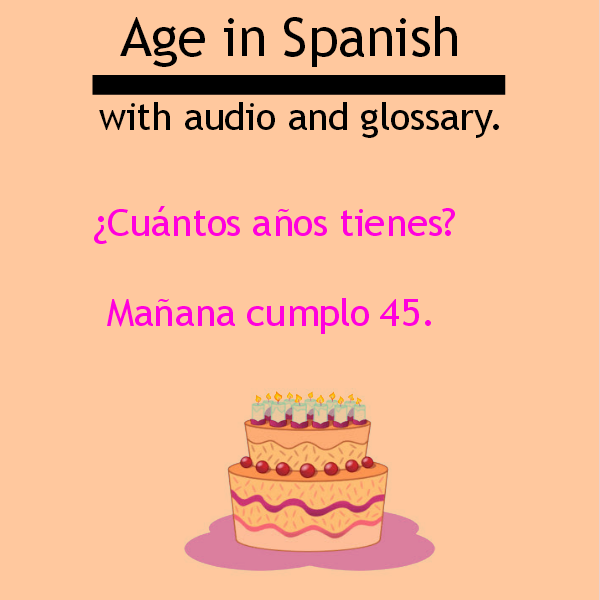 The age in Spanish with audio and glossary. Visit www.soeasyspanish.com  #español #learnspanish