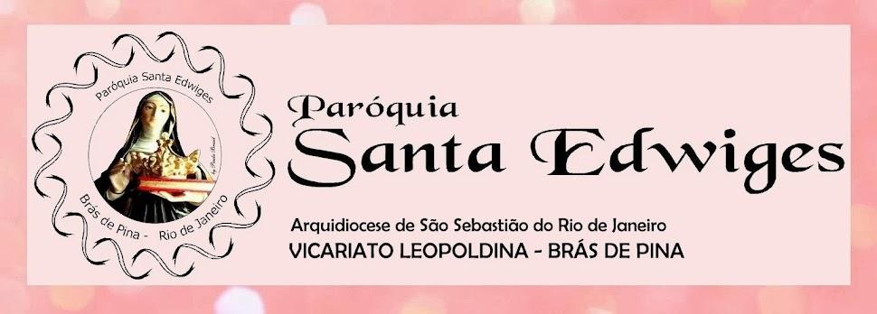PARÓQUIA SANTA EDWIGES - BRÁS DE PINA - RJ