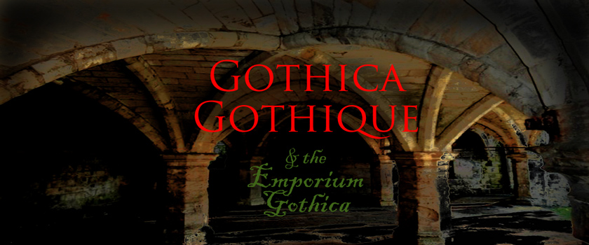 Gothica Gothique: Goth Blog and Gothic Interest