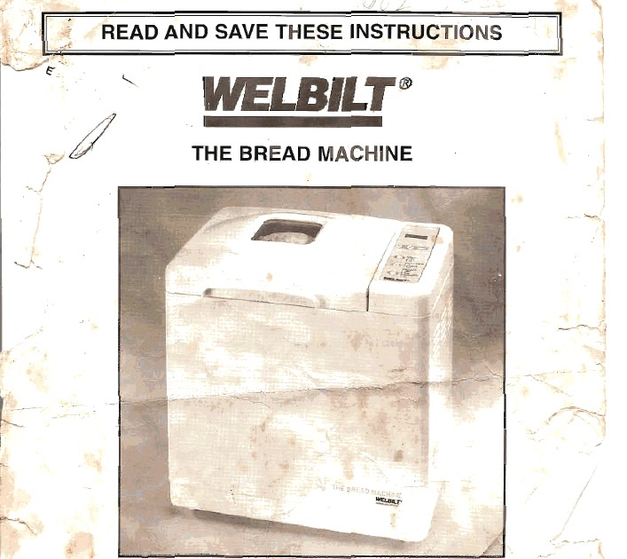 welbilt bread machine blog welbilt bread machine manual abm6900 rh welbiltbreadmachine blogspot com Welbilt Bread Machine Models Washing Machine Wel-Bilt