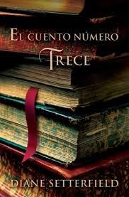 El cuento n mero trece de diane setterfield libros que for El cuento numero trece