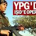 YPG'den IŞİD'e operasyon