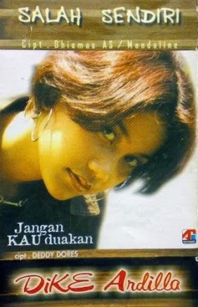 Dike Ardilla - Salah Sendiri (Full Album 2001)