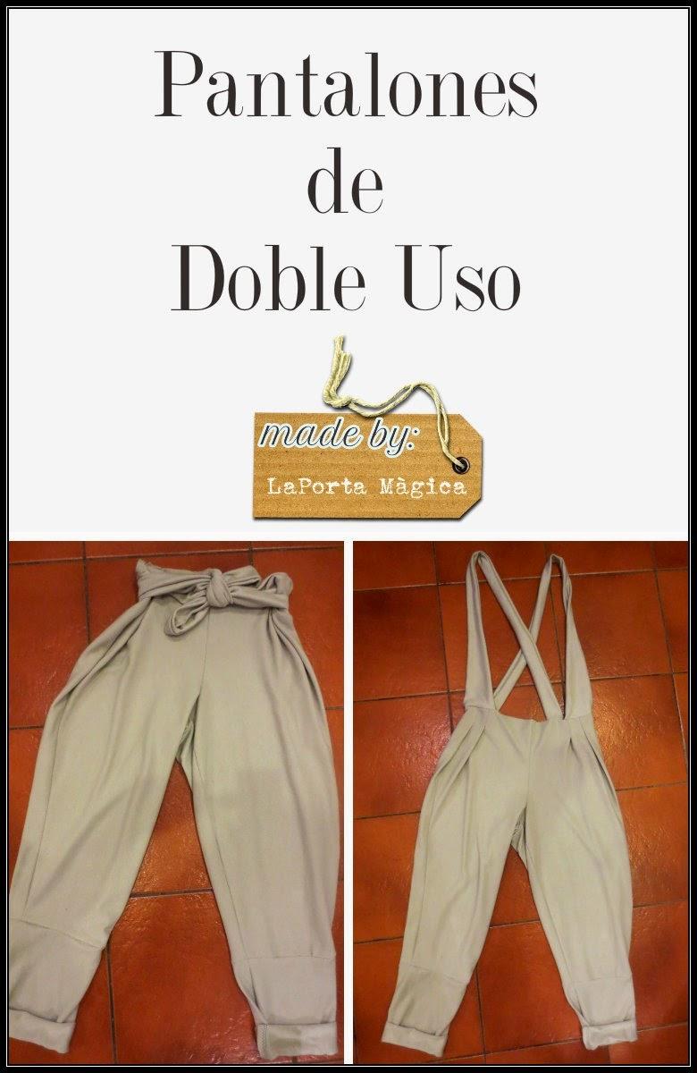 http://laportamagica.blogspot.com.es/2014/05/pantalones-de-doble-uso.html