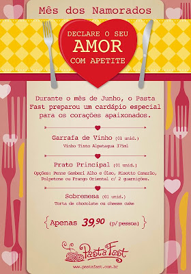 Dia dos Namorados: Pasta Fast (clique para ampliar)
