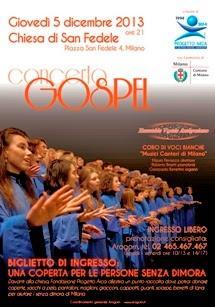 giovedì 5 dicembre 2013: Concerto gospel a favore del progetto Arca in Chiesa San Fedele a Milano