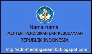 Nama-Nama Menteri Pendidikan dan Kebudayaan Republik Indonesia