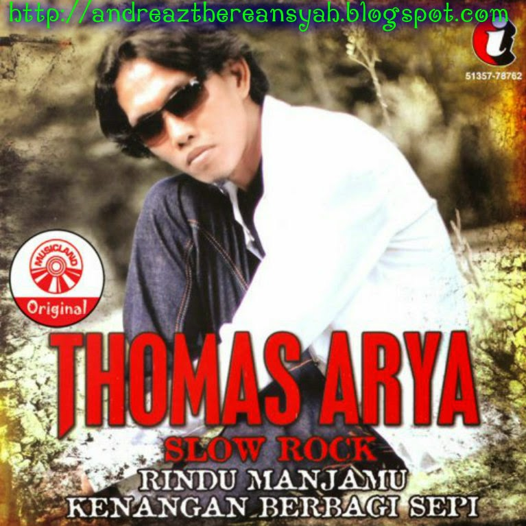 Thomas Arya Rindu Manjamu (Full Album)
