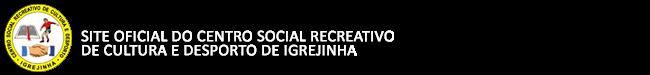 Centro Social Recreativo de Cultura e Desporto de Igrejinha