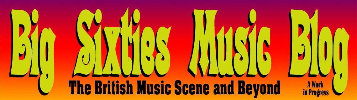 Big Sixties Music Blog