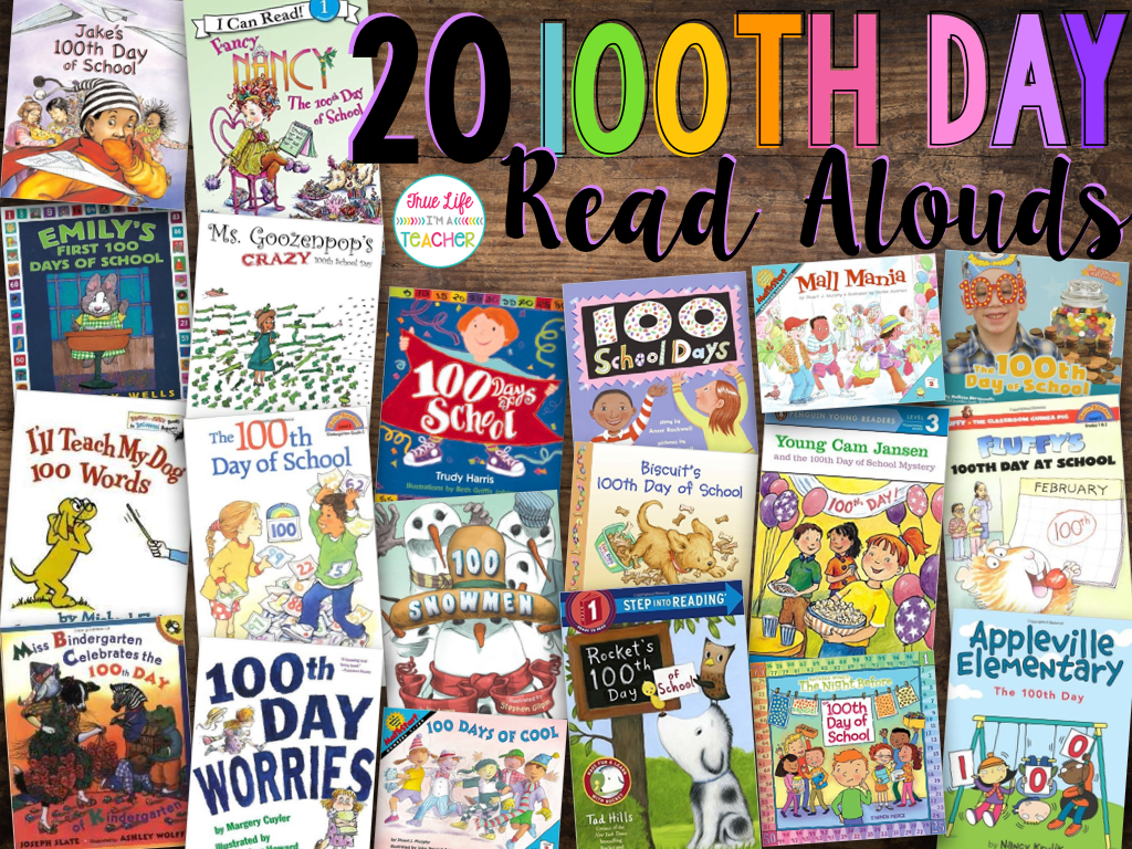 20 read alouds for the 100th day of school true life i 39 m a teacher. Black Bedroom Furniture Sets. Home Design Ideas