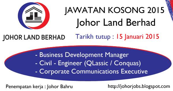 Jawatan Kosong Johor Land Berhad 2015