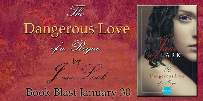 Book Blast: The Dangerous Love of a Rogue by Jane Lark