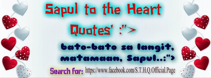 PARA PO SA MGA KA-SAPUL TO THE HEART QUOTES FANS AT SA LAHAT PO LIKERS