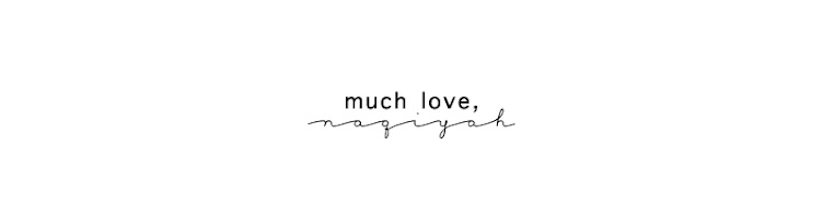 Much Love, Naqiyah