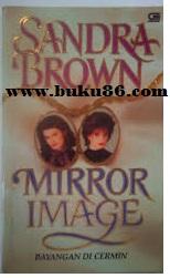 Novel Mirror Image by Sandra Brown Bekas