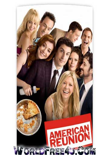 Poster Of American Pie Reunion (2012) In Hindi English Dual Audio 300MB Compressed Small Size Pc Movie Free Download Only At worldfree4u.com