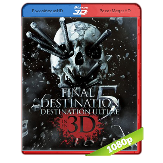 Destino final 5 (2011) 3D SBS BRRip 1080p Audo Trial Latino/Castellano/Ingles 5.1