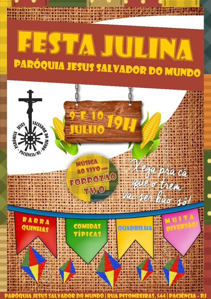 FESTA JULINA 2016 - PARÓQUIA JESUS SALVADOR DO MUNDO - PACIÊNCIA - RIO
