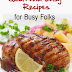 Quick and Easy Recipes for Busy Folks - Free Kindle Non-Fiction
