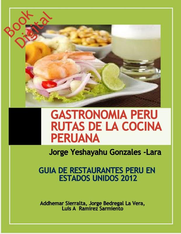 Libro digital gastronomia peru rutas de la cocina for Cocina peruana de vanguardia
