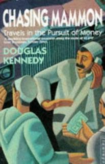 Douglas Kennedy, Chasing Mammon