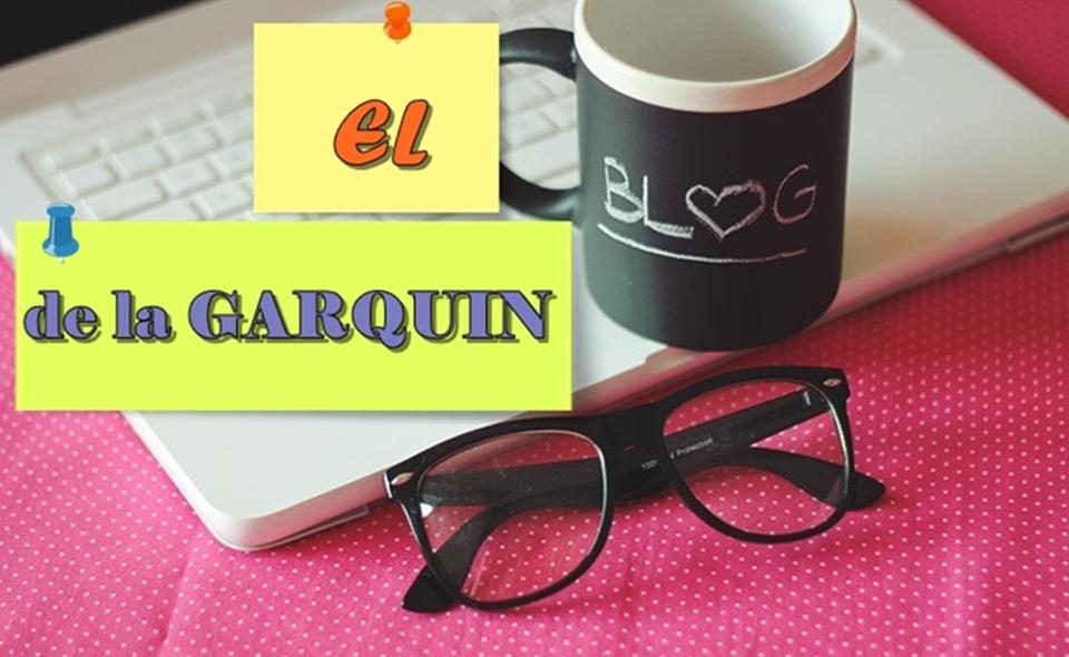 el blog de la Garquin