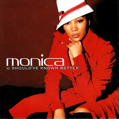 Monica - U Should\'ve Known Better-(Promo_CDS)-2004